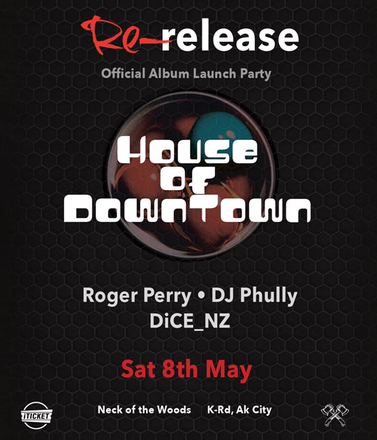 House of Downtown: Re-Release // Official Album Launch Party