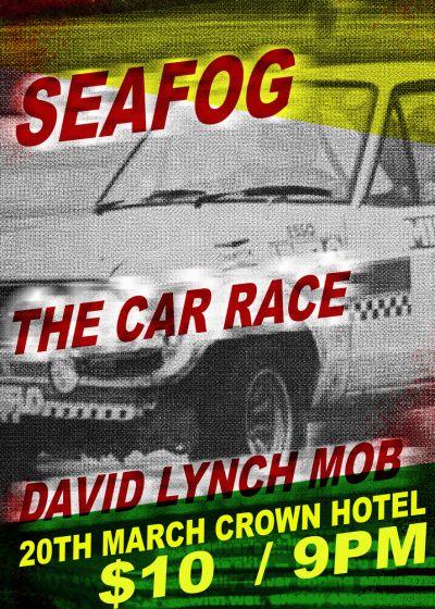 Seafog, The Car Race, The David Lynch Mob