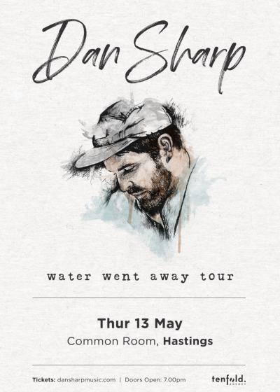 Dan Sharp - Water Went Away Tour