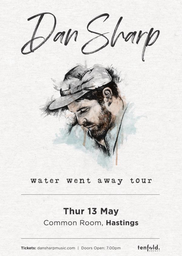Dan Sharp - Water Went Away Tour