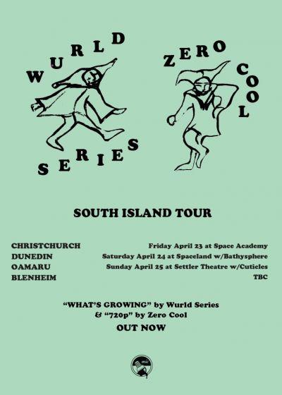 Wurld Series And Zero Cool - South Island Tour