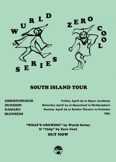 Wurld Series And Zero Cool - South Island Tour