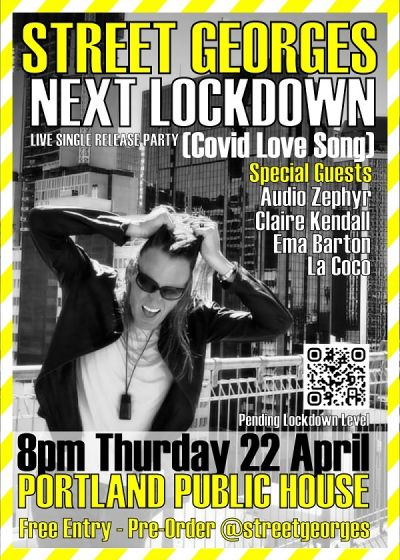 Street Georges - Next Lockdown - Live Release Party