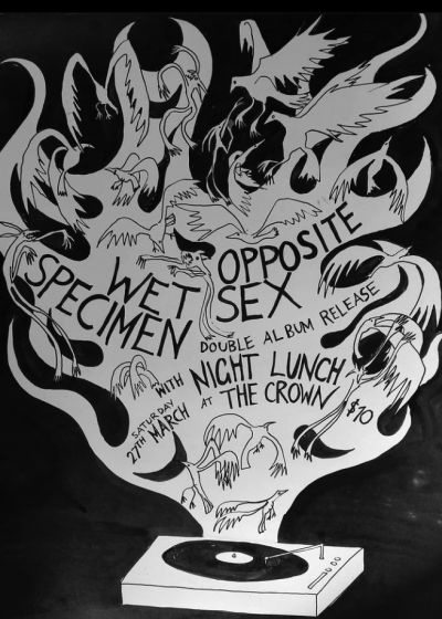 Wet Specimen, Opposite Sex, Night Lunch