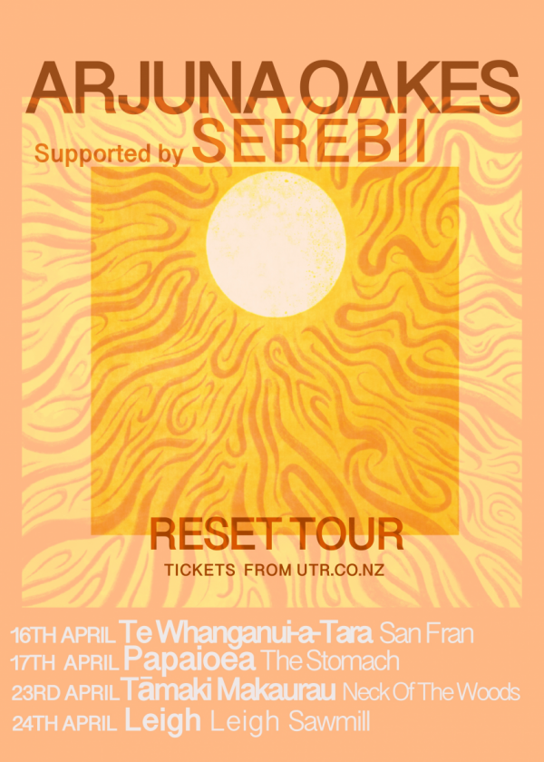 Arjuna Oakes And Serebii - Reset Tour