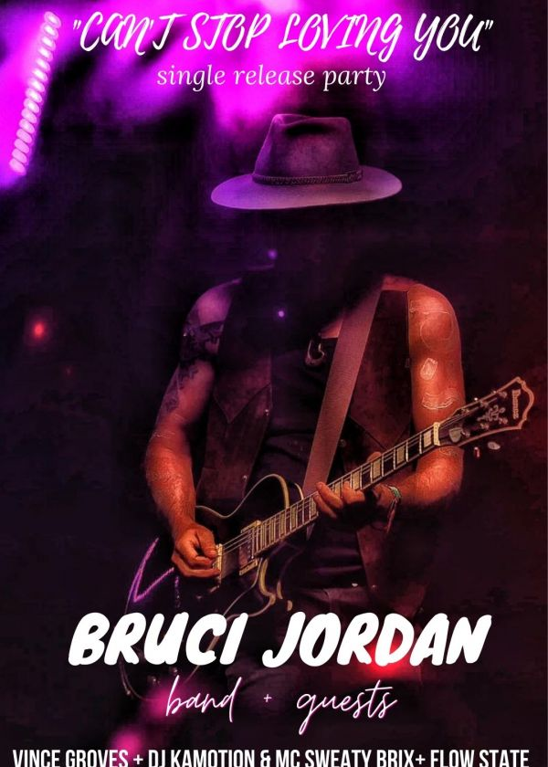 Bruci Jordan - Can't Stop Loving You Single Release Party