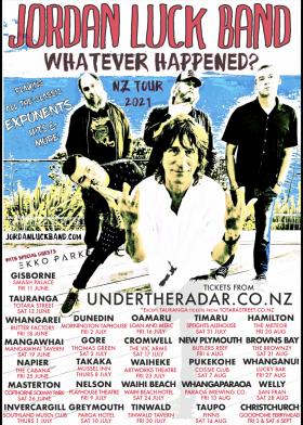 Jordan-Luck-Band---Whatever-Happened---NZ-Winter-Tour