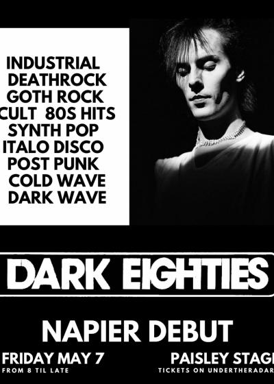 The Dark Eighties: Napier Debut At Paisley Stage