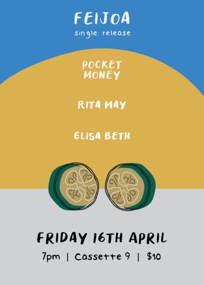 Feijoa Single Release w/ Pocket Money, Rita May And Elisa Beth
