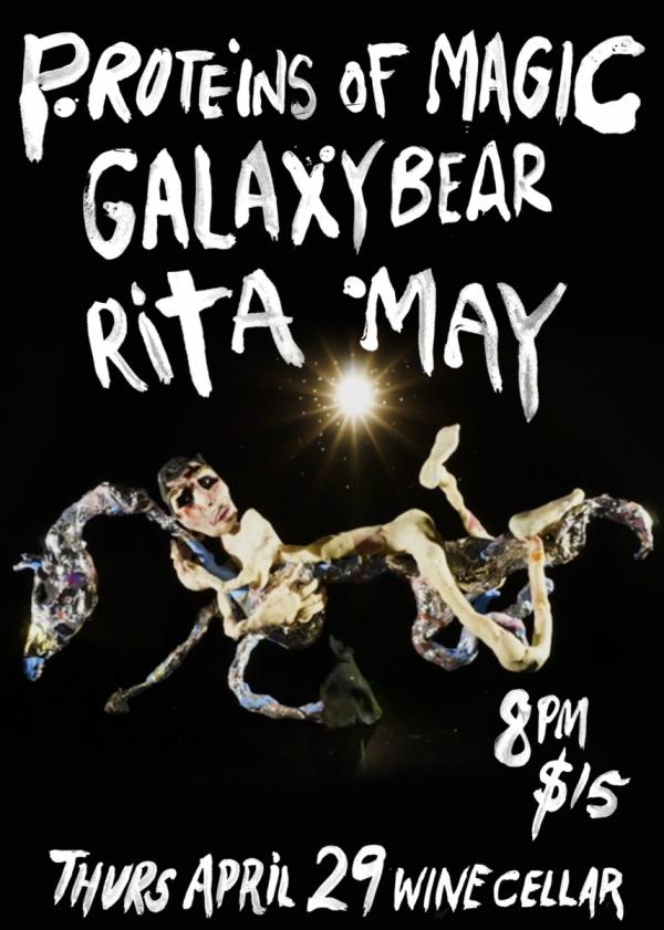 Proteins Of Magic, Galaxy Bear, Rita May