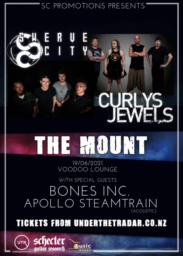 Swerve City + Curly's Jewels / North Island Tour / The Mount