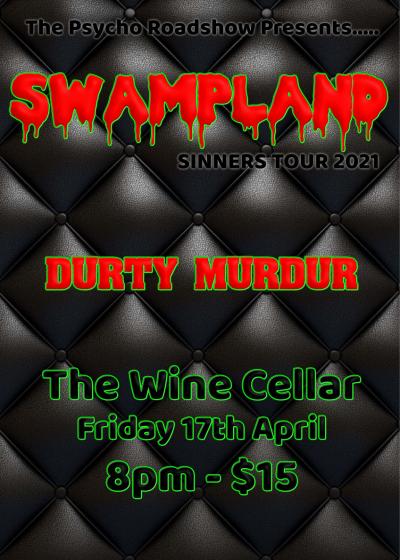 Swampland, Durty Murdur