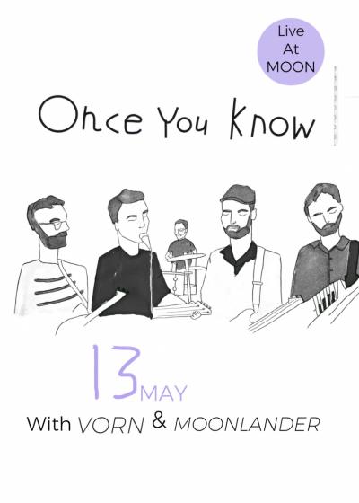 Once You Know, Vorn And Moonlander