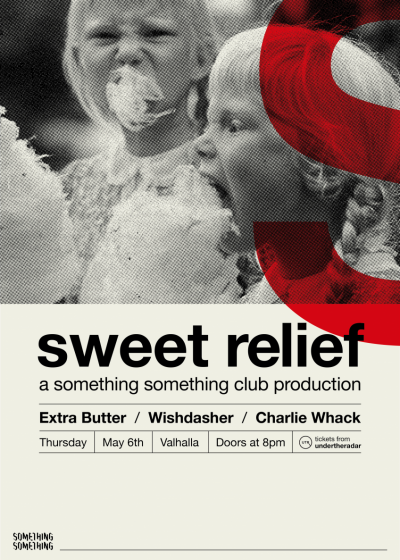 Something Something Presents: Sweet Relief