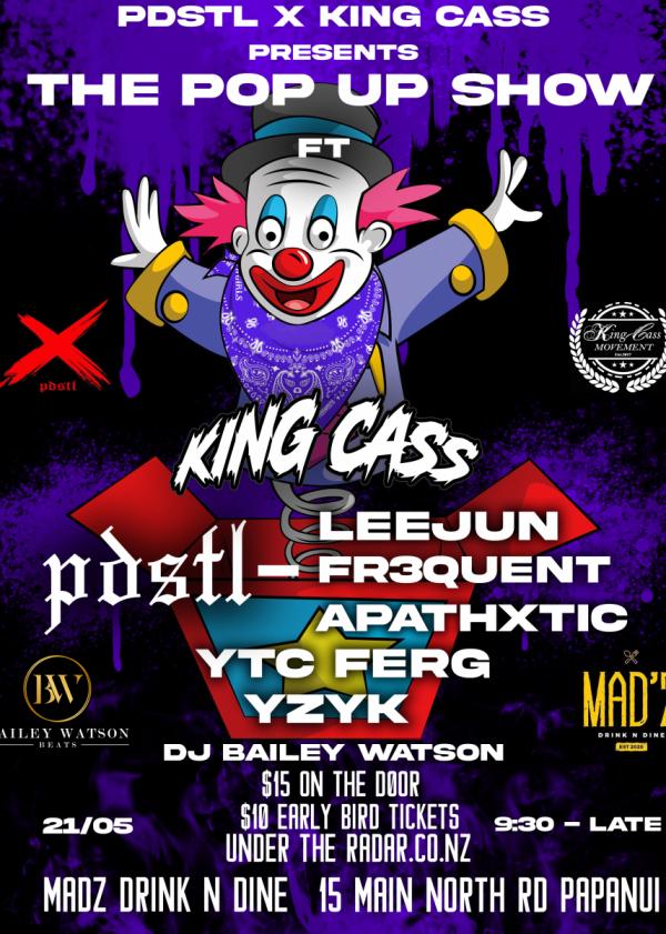 King Cass Movement X Pdstl Presents The Pop Up Show