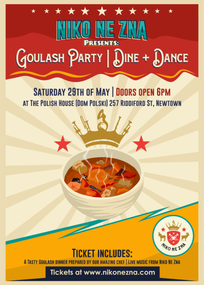Niko Ne Zna Presents: Goulash Party | Dine + Dance