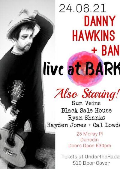 Danny Hawkins w/ Guests.