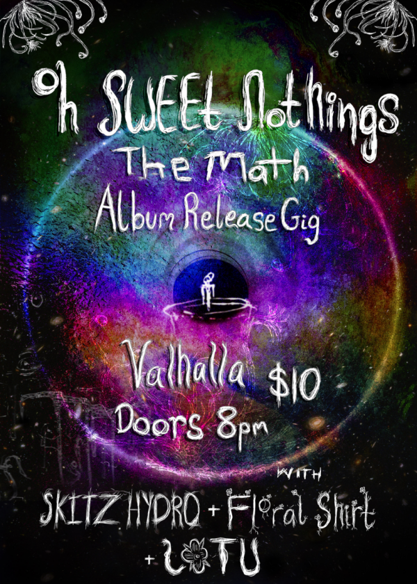 The Math Album Release Party w// Oh Sweet Nothings and Special Guests