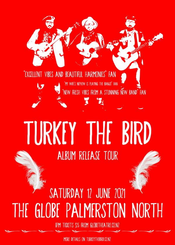 Turkey The Bird Album Release Tour