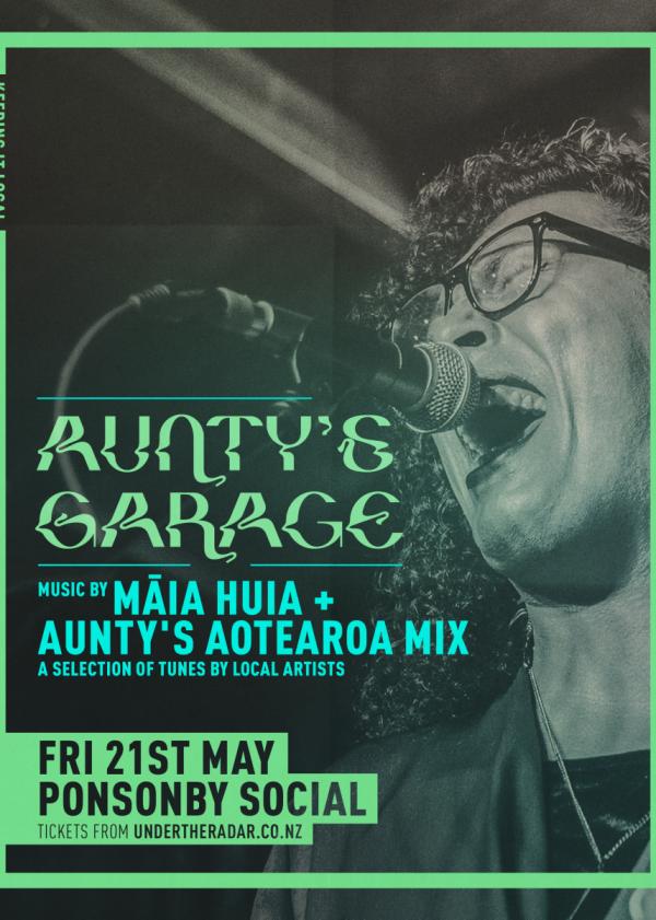 Aunty's Garage - Music By Maia Huia + Aunty's Aotearoa Mix