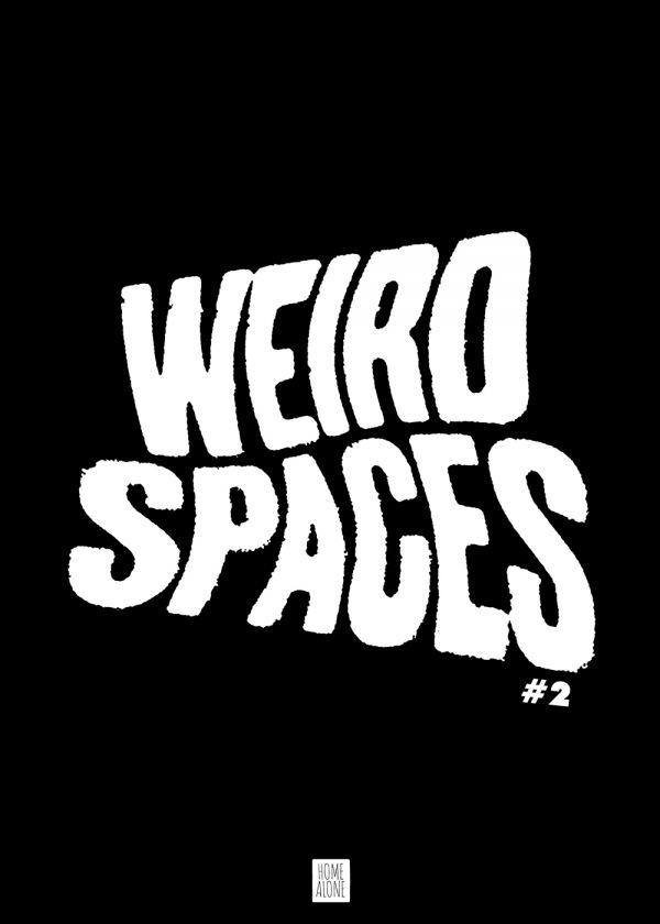 Weird Spaces #2