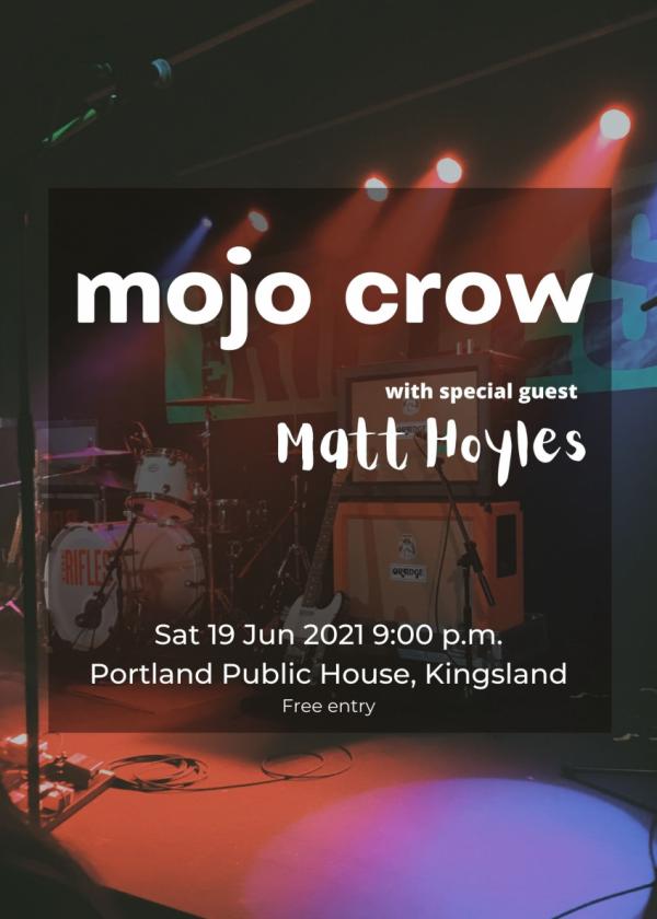 Mojo Crow with special guest Matt Hoyles