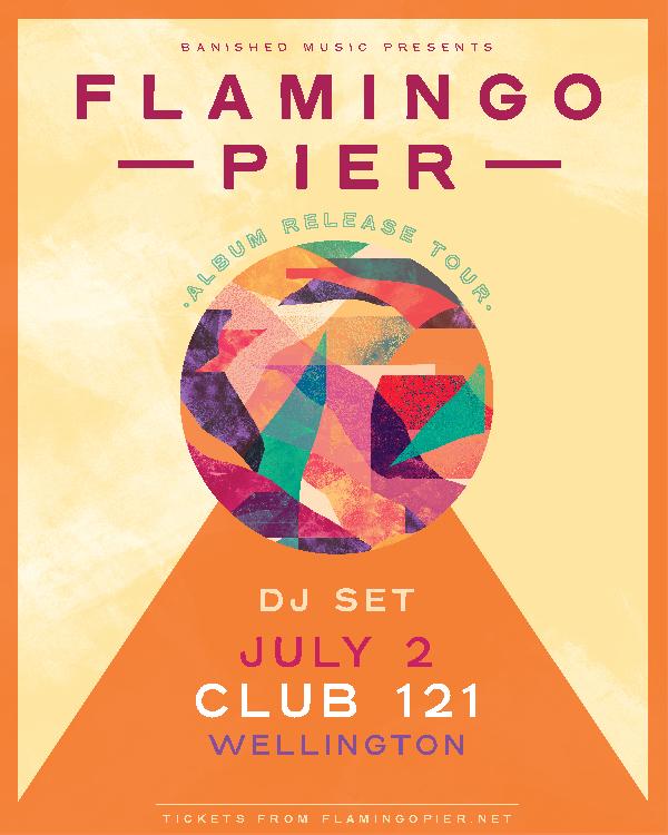 Flamingo Pier Album Release - Wellington (DJ set)