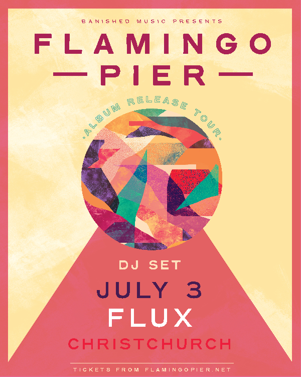 Flamingo Pier Album Release - Christchurch (DJ set)