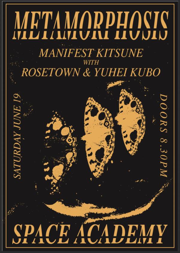 Metamorphosis: Manifest Kitsune, Rosetown And Yuhei Kubo
