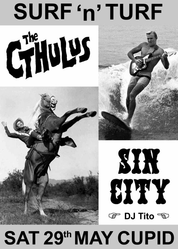 Surf 'n' Turf With The Cthulus And Sin City
