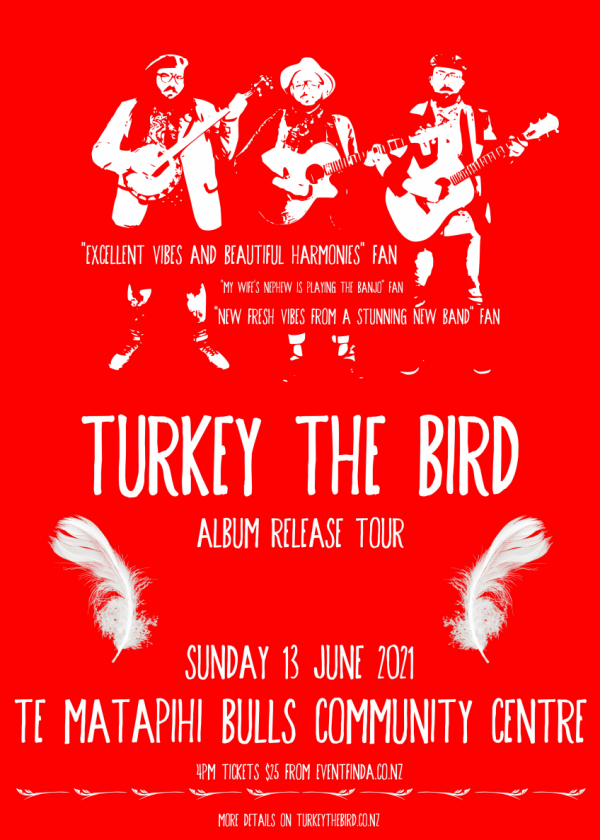 Turkey The Bird Album Release Tour Te Matapihi
