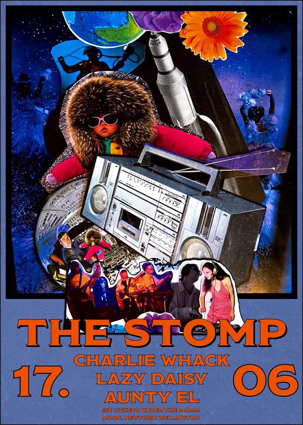 The Stomp w/ Aunty El, Charlie Whack and Lazy Daisy