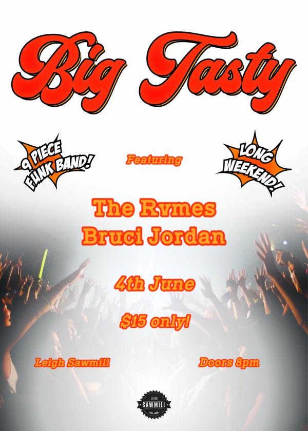 Long Weekend Super Bash! Ft. Big Tasty, The Rvmes, and Bruci Jordan!