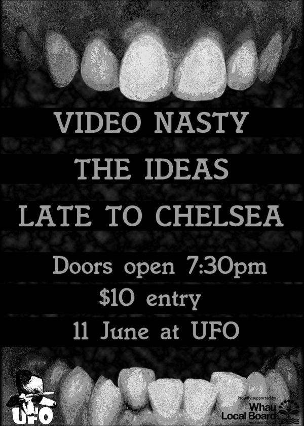 Video Nasty + The Ideas + Late To Chelsea