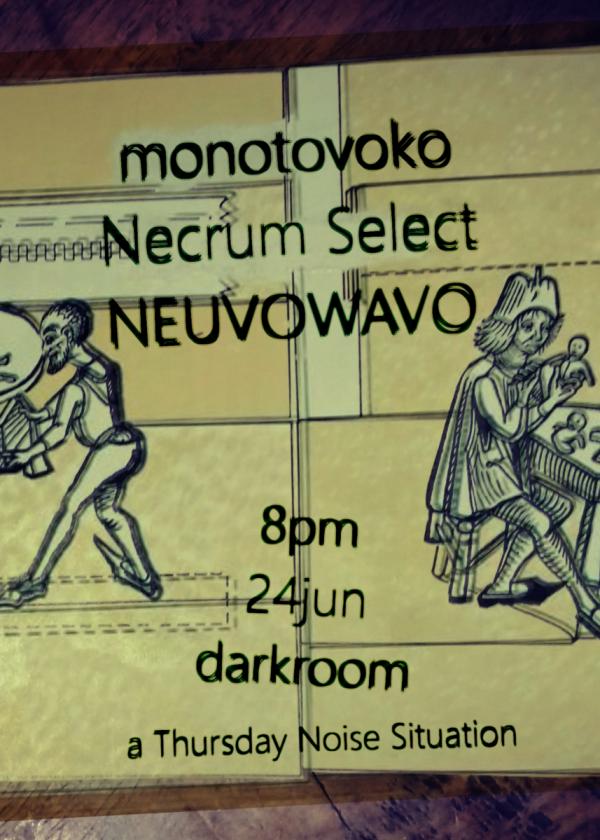Monotovoko, Necrum Select, Neuvowavo