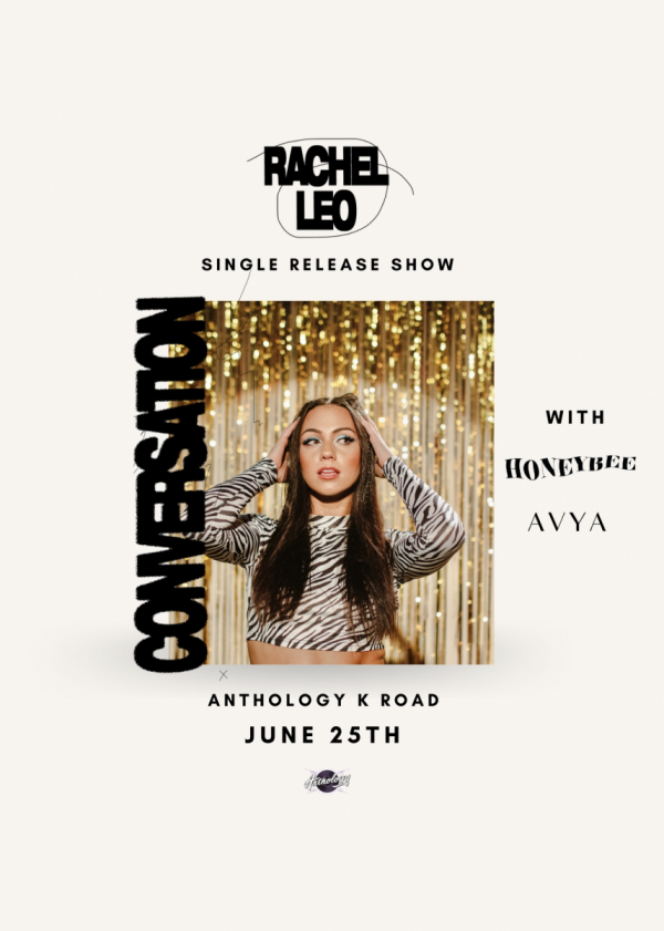 Rachel Leo Single Release - Conversation | w/ Honeybee and Avya