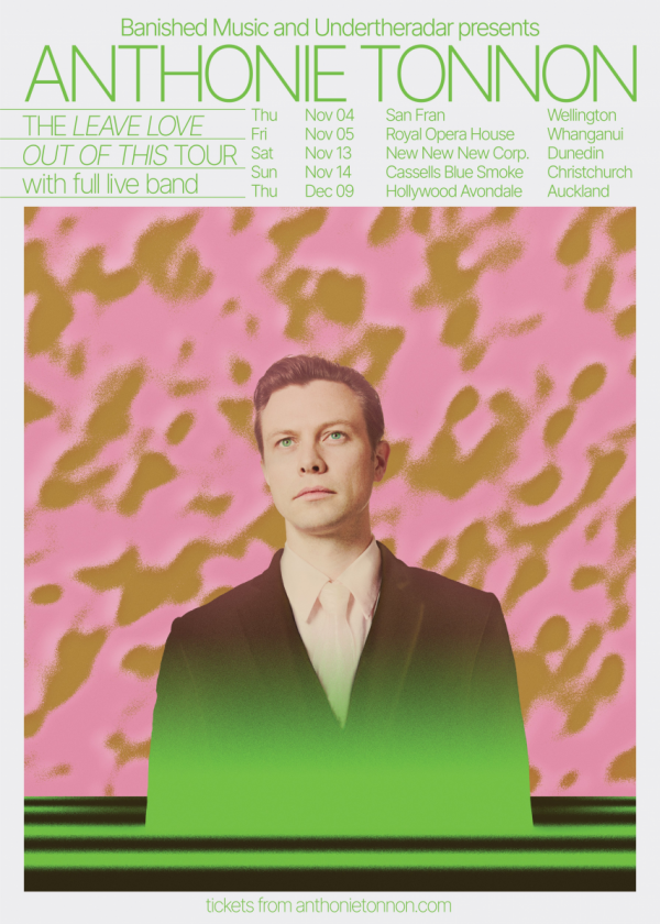 Anthonie Tonnon - Leave Love Out Of This Album Release Tour CANCELLED