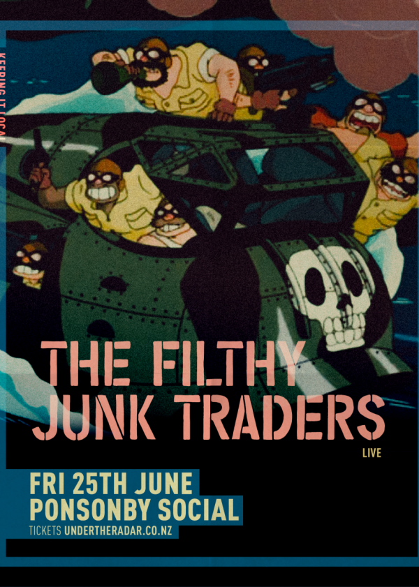 The Filthy Junk Traders Live
