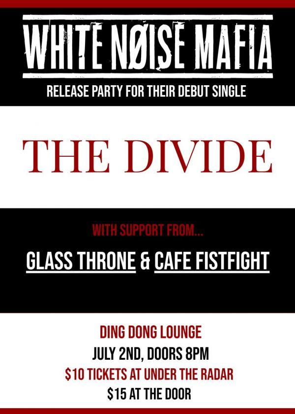 White Noise Mafia, The Divide Release Party