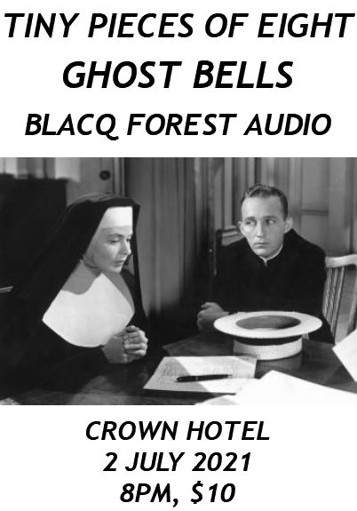 Tiny Pieces Of Eight, Ghost Bells, Blacq Forest Audio