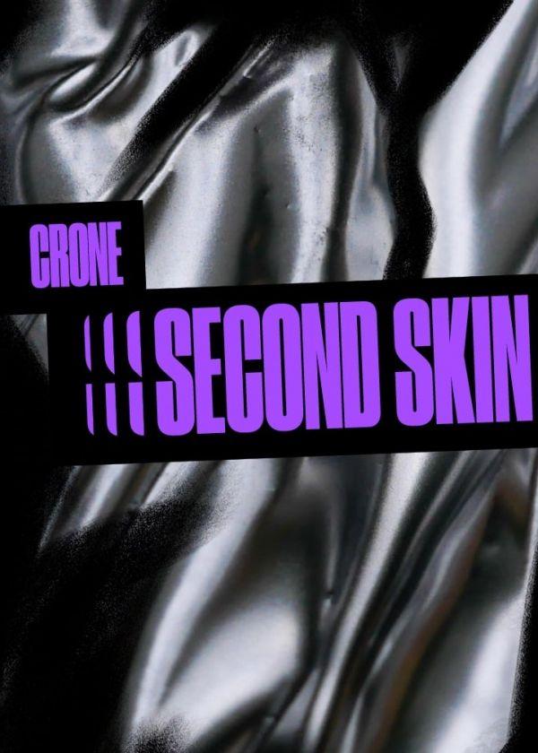 Crone Second Skin Release Show