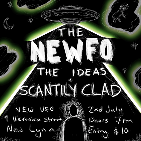 Scantily Clad + The Ideas At The Newfo