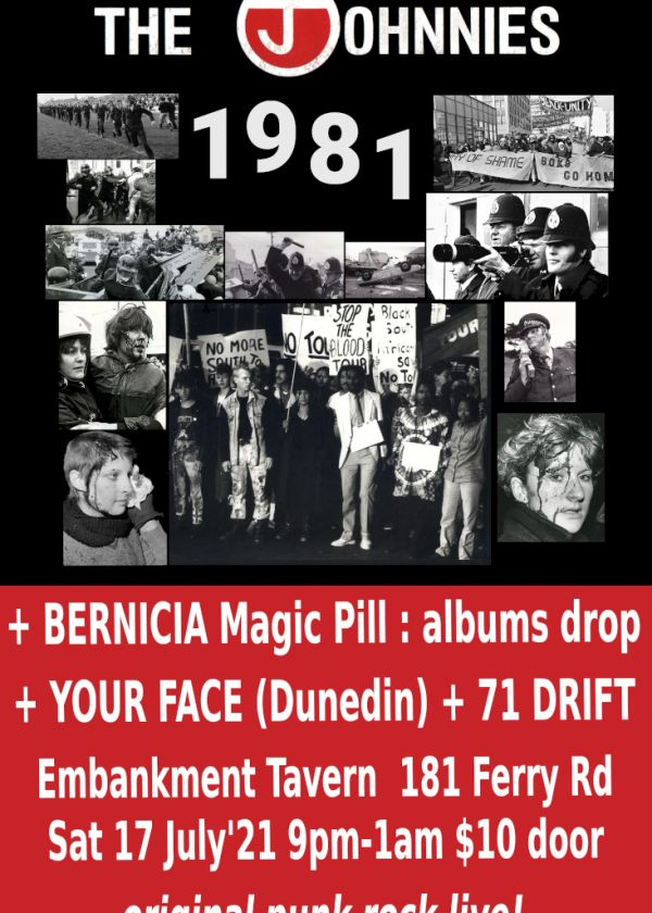 The Johnnies + Bernicia albums tour + Your Face (Dunedin) + 71 Drift