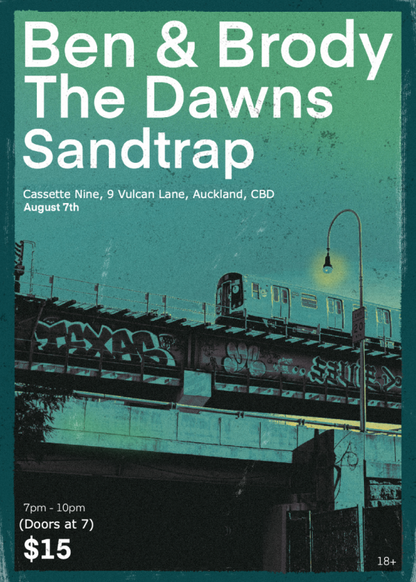 Ben And Brody, The Dawns And Sandtrap Live