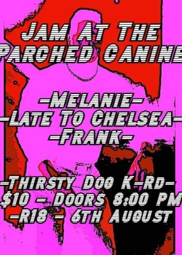 Jam At The Parched Canine