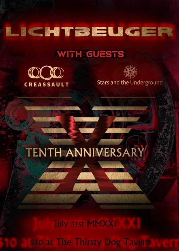 Lichtbeuger 10th Anniversary w/Creassault & Stars And The Underground