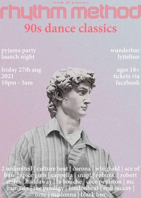 Rhythm Method - 90s Dance Classics - Pyjama Party Launch Night