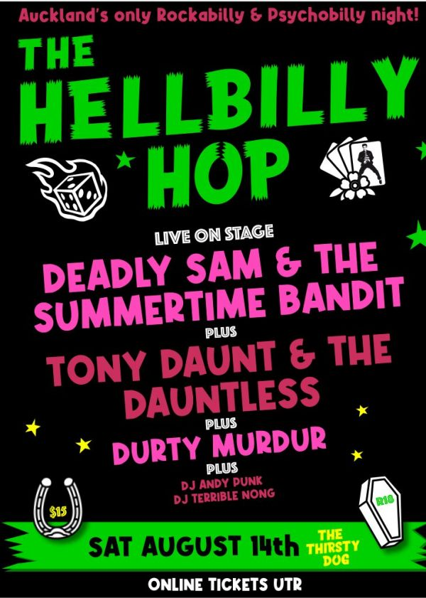 The Hellbilly Hop Presents Deadly Sam And The Summer Time Bandit