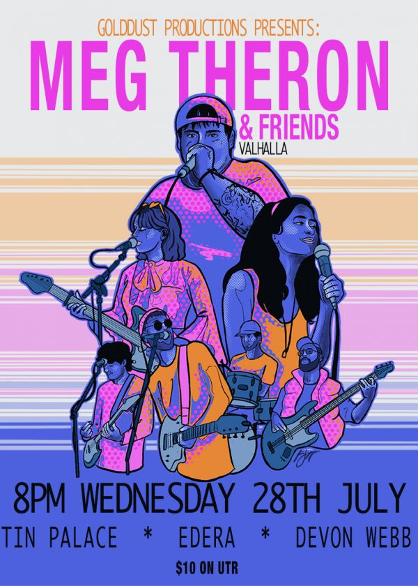 Golddust Presents: Meg Theron And Friends