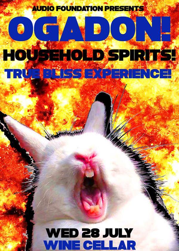 Ogadon, Household Spirits, True Bliss Experience